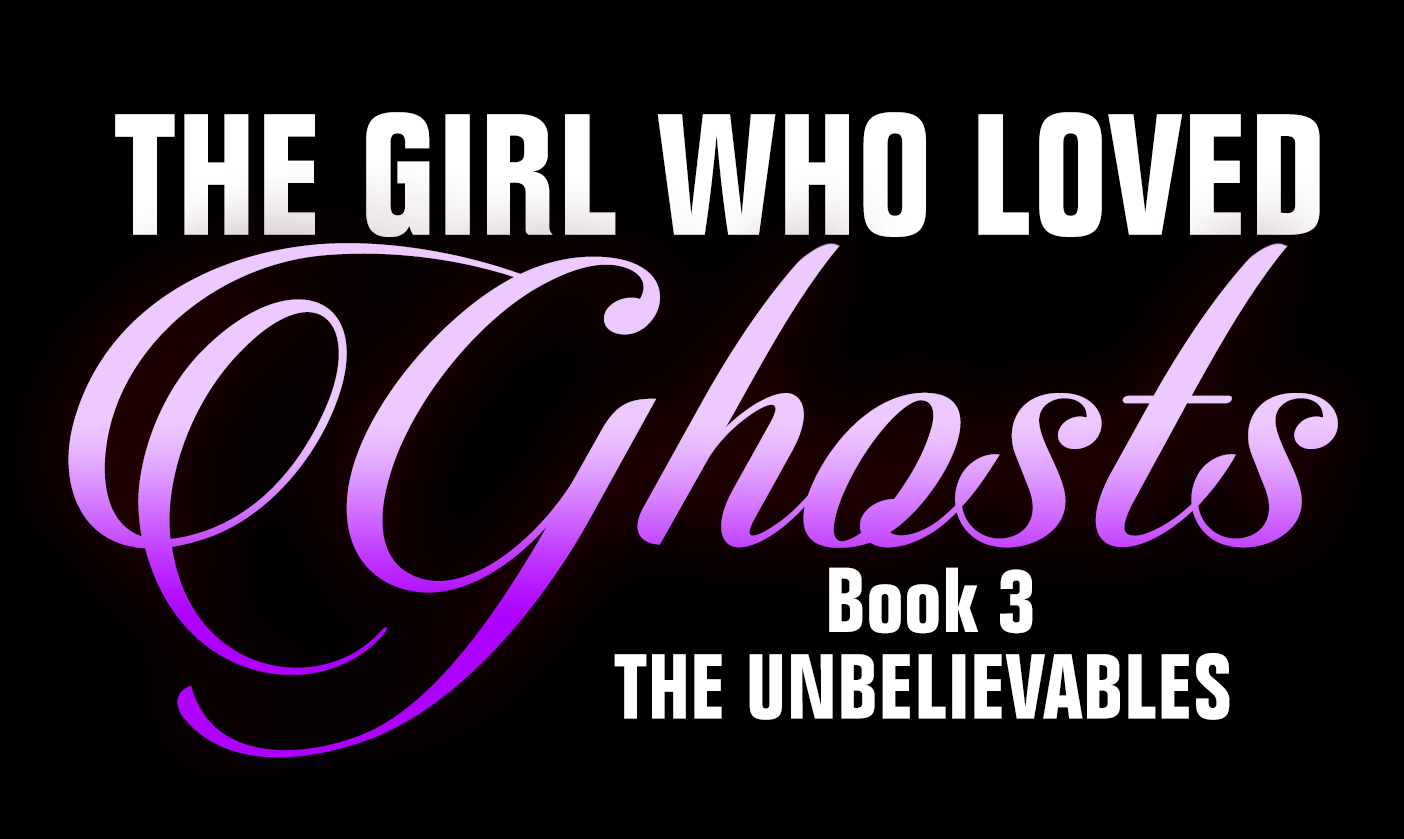 The Girl Who Loved Ghosts