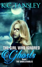 The Girl Who Ignored Ghosts cover
